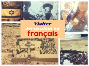 visite jerusalem français