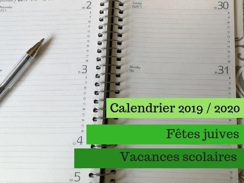 Calendrier Hebraique 2020.Calendrier 2019 2020 Fetes Juives Et Vacances Scolaires