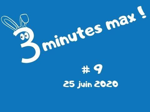 3 minutes max 25/06/20
